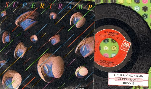 Supertramp - It's Raining Again/Bonnie (with juke box label and picture sleeve) - NM9/EX8 - 45 rpm Records