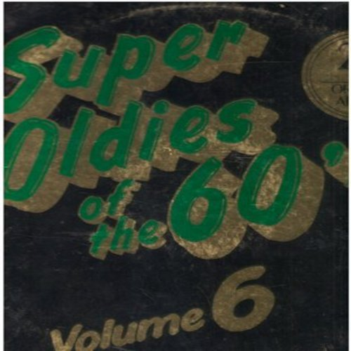 Sam & Dave, Brenton Wood, Beach Boys, Dixie Cups, others - Super Oldies of the 60s Volume 6: Hold On I'm Comin', Iko Iko, Surfin', Snoopy vs The Red Baron, Leader Of The Pack (Vinyl LP record) - NM9/EX8 - LP Records