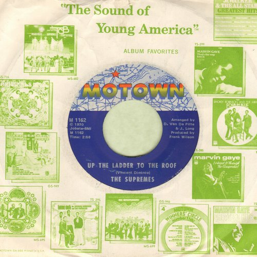 Supremes - Up The Ladder To The Roof/Bill, When Are You Coming Home (with Motow compay sleeve) - EX8/ - 45 rpm Records