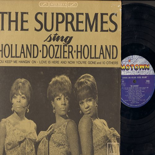 Supremes - Supremes Sing Holland, Dozier, Holland: You Keep Me Hangin' On, It's The Same Old Song, Heat Wave, Love Is Here And Now You're Gone (Vinyl STEREO LP record) - EX8/EX8 - LP Records