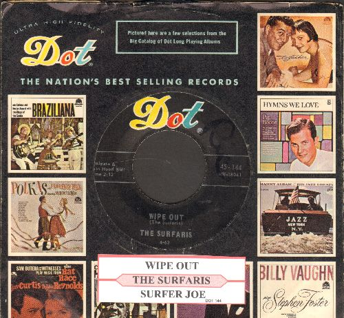 Surfaris - Wipe Out/Surfer Joe (with juke box label and  Dot company sleeve) - EX8/ - 45 rpm Records