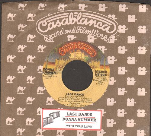 Summer, Donna - Last Dance (Favorite at Wedding Receptions and Parties!)/With Your Love  (with juke box label and company sleeve) - EX8/ - 45 rpm Records