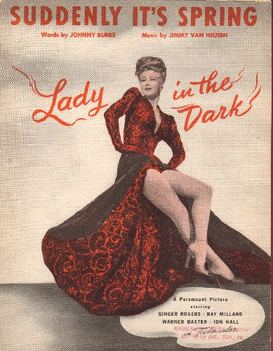 Rogers, Ginger - Suddenly It's Spring - Vintage SHEET MUSIC for the song featured in film -Lady In The Dark-. NICE cover portrait of star Ginger Rogers! - EX8/ - Sheet Music