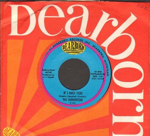 Sunsetters - If I Had You/Once In A While (with vintage Dearborn company sleeve) - NM9/ - 45 rpm Records
