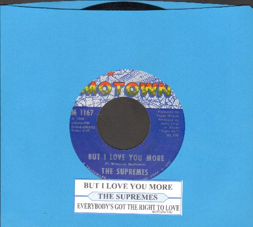 Supremes - But I Love You More/Everybody's Got The Right To Love (with juke box label) - NM9/ - 45 rpm Records