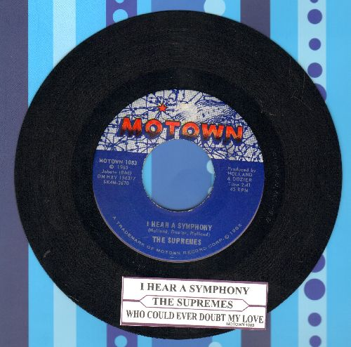 Supremes - I Hear A Symphony/Who Could Ever Doubt My Love (with juke box label) - EX8/ - 45 rpm Records