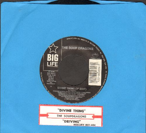 Soup Dragons - Divine Thing/Driving - NM9/ - 45 rpm Records