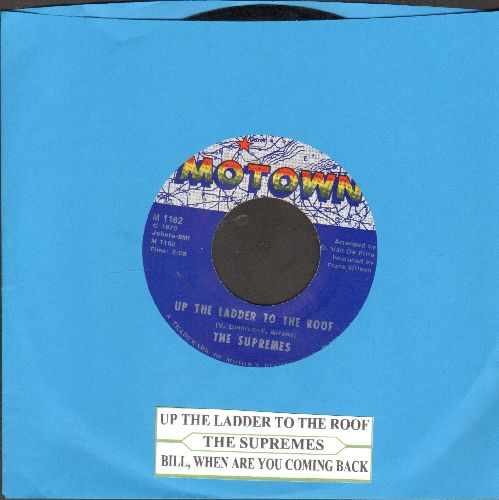 Supremes - Up The Ladder To The Roof/Bill, When Are You Coming Home (with juke box label) - EX8/ - 45 rpm Records