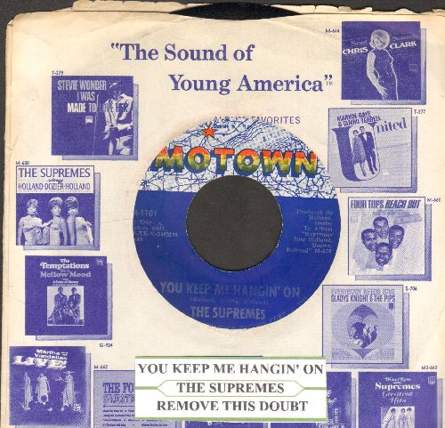 Supremes - You Keep Me Hangin' On/Remove This Doubt (with juke box label and Motown company sleeve) - NM9/ - 45 rpm Records