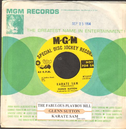 Sutton, Glenn - The Fabulous Playboy Bill/Karate Sam (RARE vintage Country-Novelty 2-sider, DJ advance pressing with juke box label and MGM company sleeve) - NM9/ - 45 rpm Records