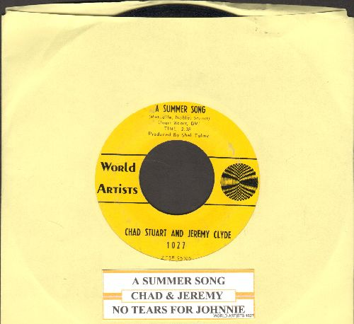 Chad & Jeremy - A Summer Song/No Tears For Johnnie (with juke box label) - EX8/ - 45 rpm Records