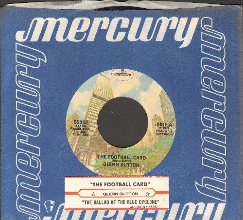 Sutton, Glenn - The Football Card/The Ballad Of The Blue Cyclone - EX8/ - 45 rpm Records
