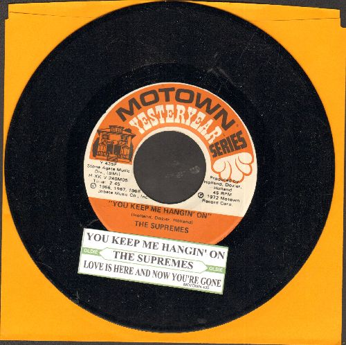 Supremes - You Keep Me Hangin' On/Love Is Here And Now You're Gone (double-hit re-issue with juke box label) - NM9/ - 45 rpm Records
