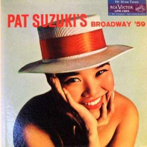 Suzuki, Pat - Pat Suzuki's Broadway '59: I Enjoy Being A Girl, Tonight, On The Street Where You Live, The Party's Over, Till There Was You (Vinyl MONO LP record, NICE condition!) - NM9/NM9 - LP Records