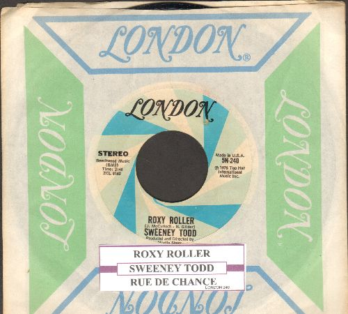 Todd, Sweeney - Roxy Roller/Rue De Chance (with juke box label and London company sleeve) - EX8/ - 45 rpm Records