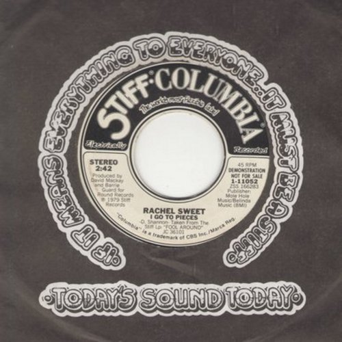 Sweet, Rachel - I Go To Pieces (double-A-sided DJ pressing) - M10/ - 45 rpm Records