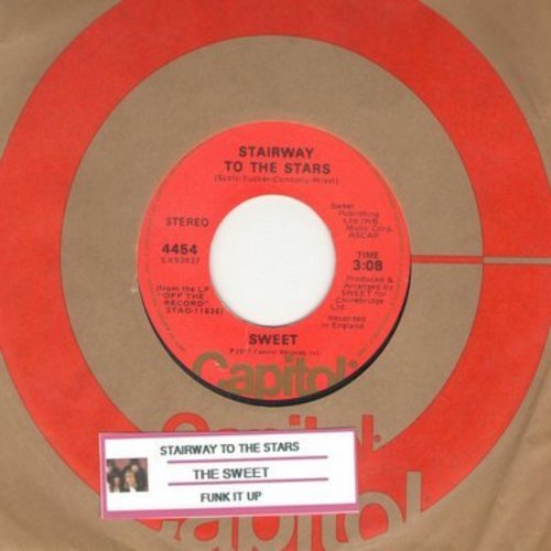 Sweet - Stairway To The Stars/Funk It Up (David's Song) (with juke box label) - EX8/ - 45 rpm Records