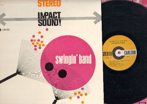 Carlton Impact Sound Series - Impact Sound! - Swingin' Band (Vinyl STEREO LP record, 1959 first pressing!) - NM9/EX8 - LP Records