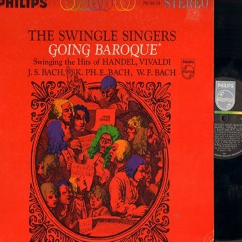 Swingle Singers - The Swingle Singers Going Baroque Swinging the hits of Handel, Vivaldi, and Bach (Vinyl STEREO LP record) - NM9/NM9 - LP Records