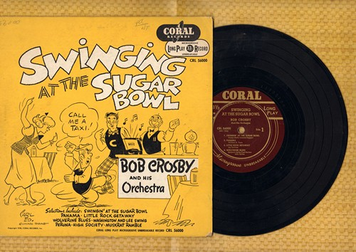 Crosby, Bob & His Orchestra - Swinging At The Sugar Bowl: Panama/Little Rock Getaway, Wolverine Blues/High Society + 3 (10 inch vinyl 33rpm LP record with picture cover, 1950 first pressing) - VG7/VG7 - LP Records