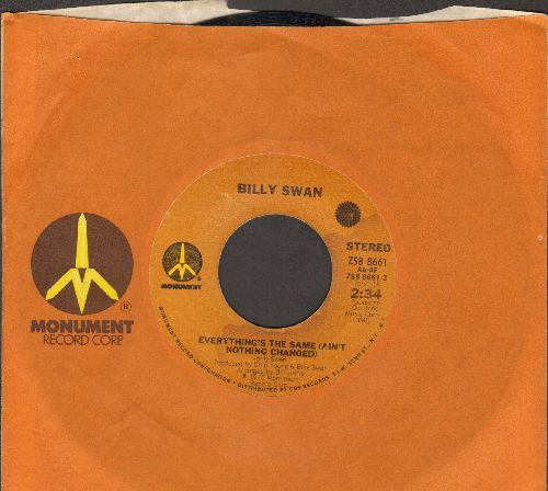 Swan, Billy - Everything's The Same (Ain't Nothing Changed)/Overnite Thing (with Monument company sleeve) - VG7/ - 45 rpm Records