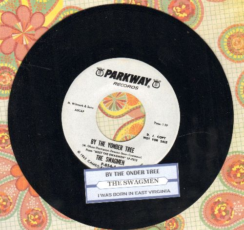 Swagmen - I Was Born In East Virginia/By The Yonder Tree (DJ advance pressing with juke box label) - NM9/ - 45 rpm Records