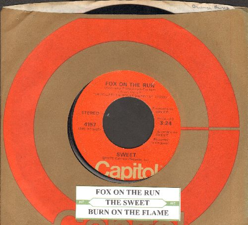 Sweet - Fox On The Run/Burn On The Flame (with juke box label and Capitol company sleeve) - NM9/ - 45 rpm Records