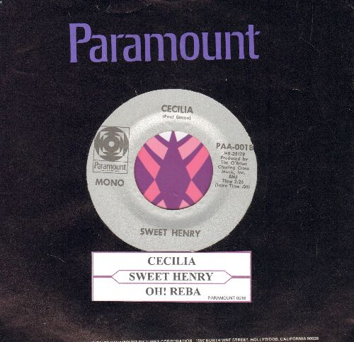 Sweet Henry - Cecilia/Oh! Reba (DJ advance pressing with juke box label and Paramount company sleeve) - EX8/ - 45 rpm Records