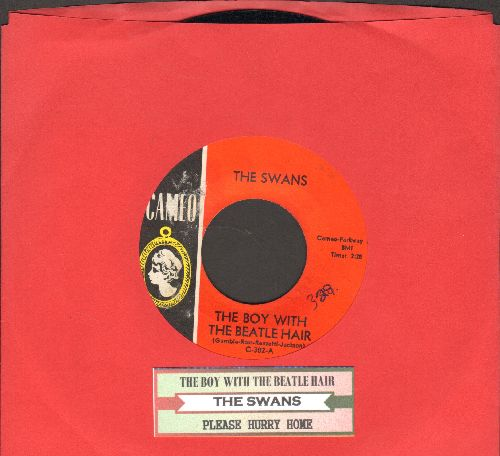 Swans - The Boy With The Beatle Hair/Please Hurry Home (FANTASTIC 60s Girl Sound two-sider with juke box label) - NM9/ - 45 rpm Records