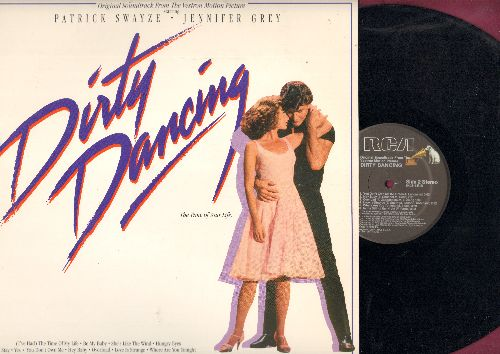 Dirty Dancing - Dirty Dancing: Oriignal Motion Picture Soundtrack - Includes Oscar Winning Best Original Song -(I've Had) The Time Of My Life) by Bill Medley & Jennifer Warren. - NM9/NM9 - LP Records