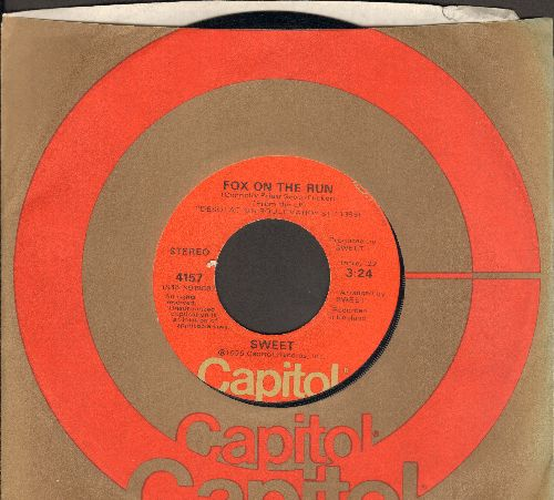 Sweet - Fox On The Run/Burn On The Flame (with Capitol company sleeve) - EX8/ - 45 rpm Records