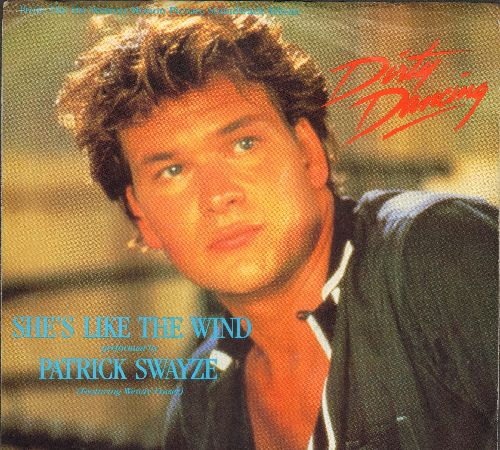 Swayze, Patrick - She's Like The Wind (double-A-sided DJ advance pressing with picture sleeve) - NM9/EX8 - 45 rpm Records