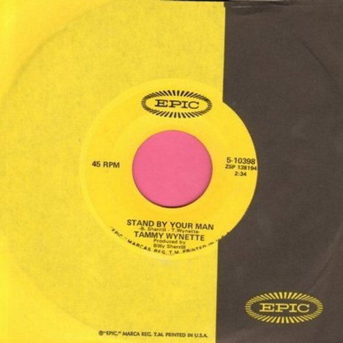 Wynette, Tammy - Stand By Your Man/I Stayed Long Enough (with Epic company sleeve) - EX8/ - 45 rpm Records