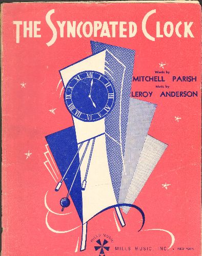 The Syncopated Clock - The Syncopated Clock - Vintage SHEET MUSIC for the Standart composed by Leroy Anderson and Mitchell Parish  - VG7/ - Sheet Music