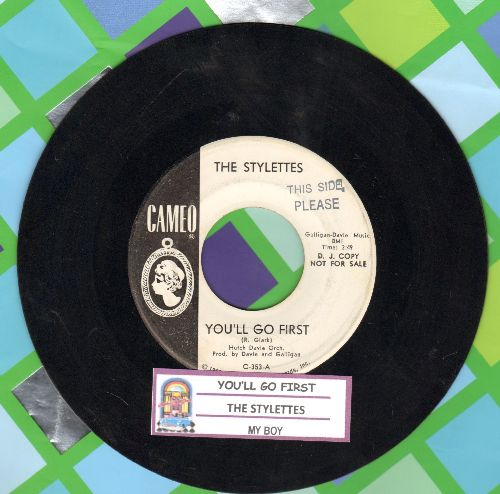Stylettes - You'll Go First/My Boy (RARE Vintage Girl-Sound 2-sider, DJ advance pressing with juke box label, minor wol) - NM9/ - 45 rpm Records