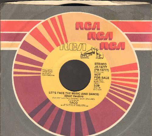 Taco - Let's Face The Music And Dance (DJ advance copy faturing 3:46 minutes long version and 3:29 minutes short version of hit) - NM9/ - 45 rpm Records