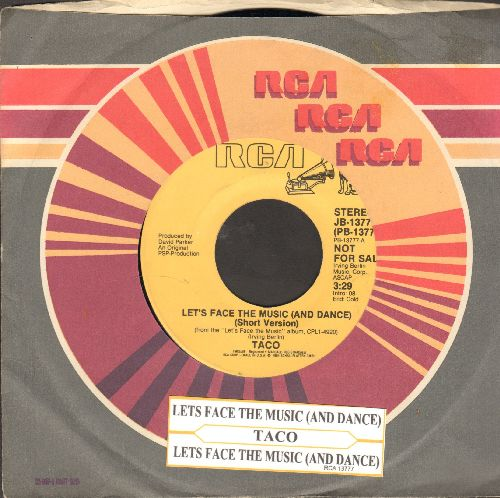 Taco - Let's Face The Music And Dance (DJ advance copy faturing 3:46 minutes long version and 3:29 minutes short version of hit, with RCA company sleeve and juke box label) - NM9/ - 45 rpm Records