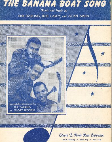 Tarriers - Banana Boat - SHEET USIC for the legendary folk song made popular by The Tarriers, Harry Belafonte and other artists. (this is SHEET MUSIC, not any other kind of media!) - EX8/ - Sheet Music