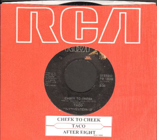 Taco - Cheek To Cheek/After Eight (with RCA company sleeve and juke box label) - NM9/ - 45 rpm Records