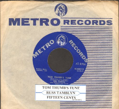 Tamblyn, Russ - Tom Thumb's Tune/Fifteen Cents (with vintage Metro company sleeve and juke box label) - EX8/ - 45 rpm Records