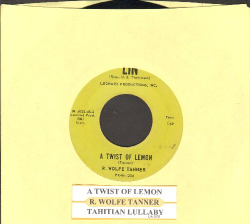 Tanner, R. Wolfe - A Twist Of Lemob/Tahitian Lullaby (RARE Surf-2-Sider with juke box label) - NM9/ - 45 rpm Records