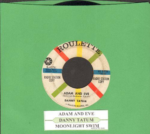 Tatum, Danny - Moonlight Swim/Adam And Eve (RARE Vintage Teen-Idol 2-sider, DJ advance pressing with juke box label) - EX8/ - 45 rpm Records