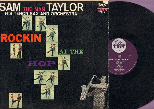 Taylor, Sam (The Man) - Rockin' At The Hop: The Big beat, Look Out, Sam's Blues, Road Runner, Real Gone (Vinyl MONO LP record) - EX8/EX8 - LP Records