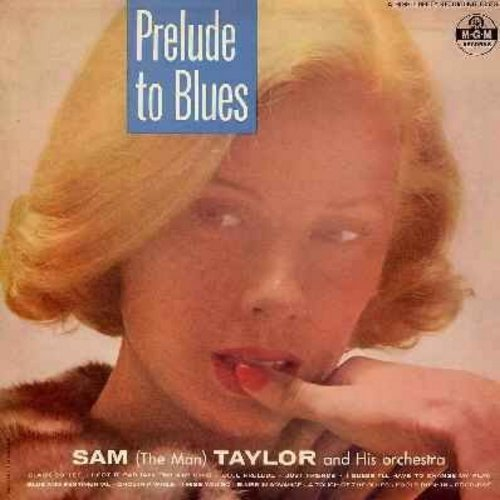 Taylor, Sam The Man & His Orchestra - Prelude To Blues: Black Coffee, I Got It Bad (And That Ain't Good), Blue Prelude, Blue And Sentimental, I Miss You So, Fools Rush In (Vinyl LP record, black label, multi-color logo) - NM9/VG7 - LP Records