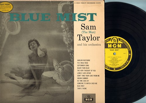 Taylor, Sam The Man - Blue Mist: Harlem Nocturne, September Song, Bluer Than Blue, Tara's Theme, As Time Goes By (Vinyl MONO LP record) - NM9/VG7 - LP Records