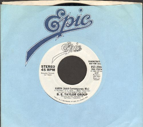 Taylor, B. E. Group - Karen (Adult Contemporary Mix) (double-A-sided DJ advance pressing with Epic company sleeve) - NM9/ - 45 rpm Records