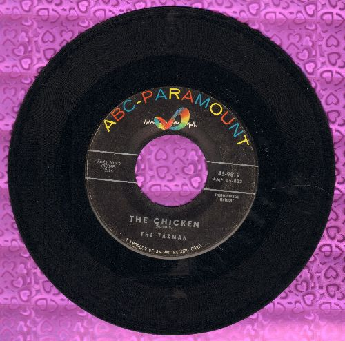 Tazman - The Chicken/Easy Pickin' - VG7/ - 45 rpm Records