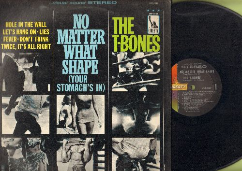 T-Bones - No Matter What Shape (Your Stomach's In): Chiquita Banana, Fever, Sippin' N' Chippin', My Headache's Gone, Pizza Parlor, Let's Hang On (Vinyl STEREO LP record) - EX8/VG7 - LP Records