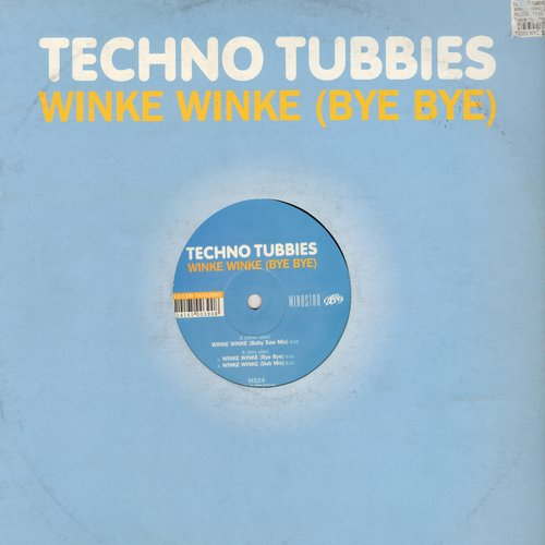Techno Tubbies - Winke Winke (Bye Bye) - 12 inch vinyl Maxi Single featuring 3 Extended Dance Club Mixes of the Techno Euro-Hit - NM9/ - Maxi Singles