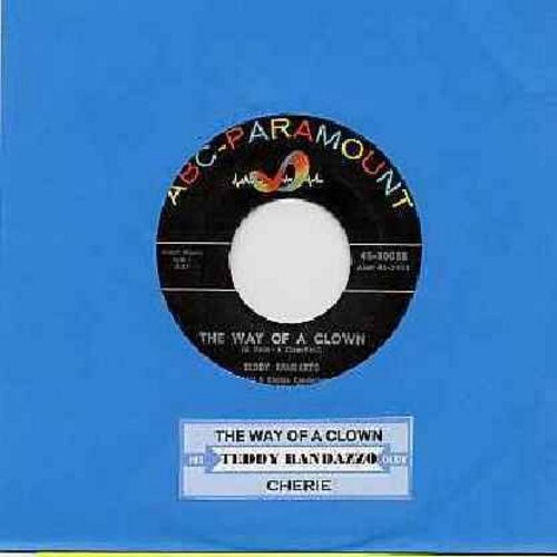 Randazzo, Teddy - The Way Of A Clown/Cherie (with juke box label) - NM9/ - 45 rpm Records